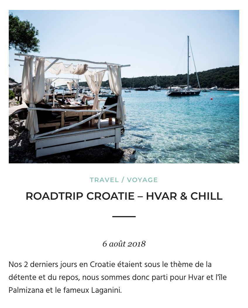 Roadtrip Croatie - Hvar, Palmizana et Laganini
